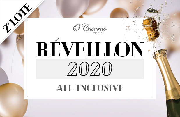 Réveillon 2020 All Inclusive no Restaurante O Casarão